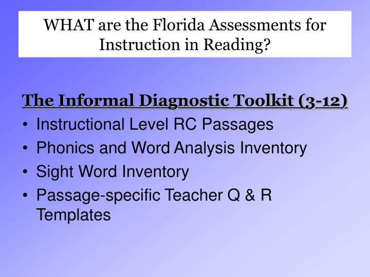 WHAT are the Florida Assessments for Instruction in Reading?