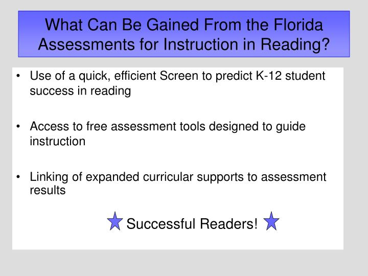 What Can Be Gained From the Florida Assessments for Instruction in Reading?