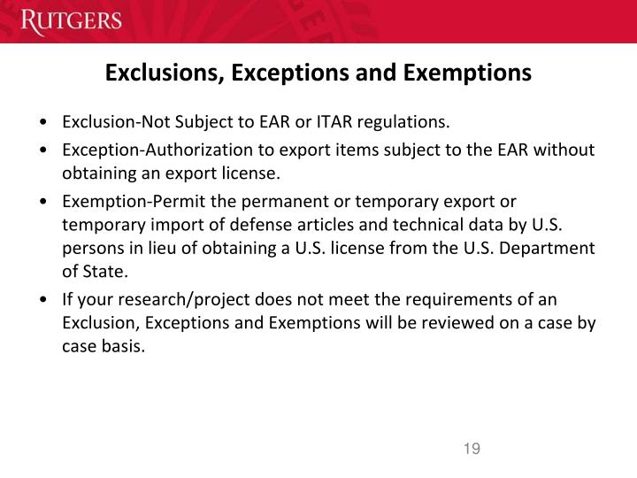 Exclusions, Exceptions and Exemptions