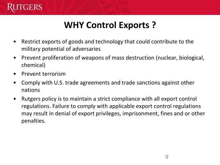 WHY Control Exports ?