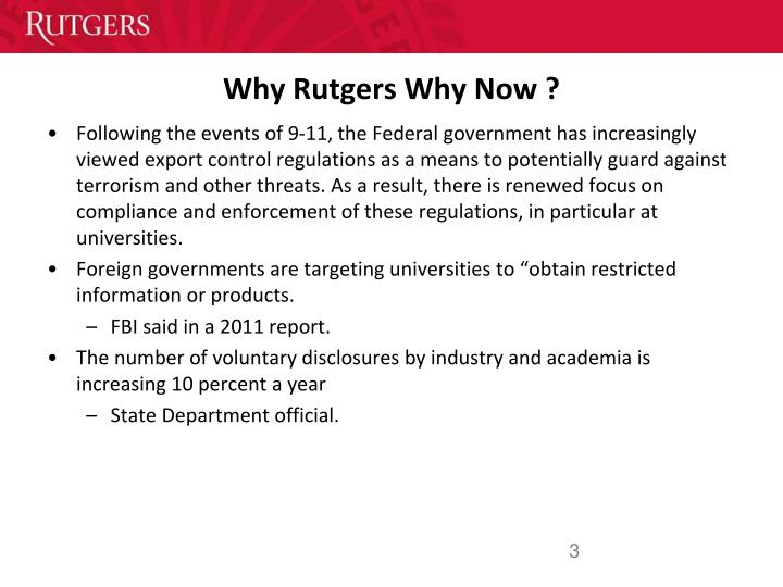 Why Rutgers Why Now ?