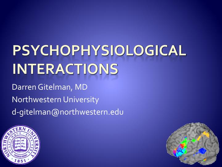 Darren gitelman md northwestern university d gitelman@northwestern edu