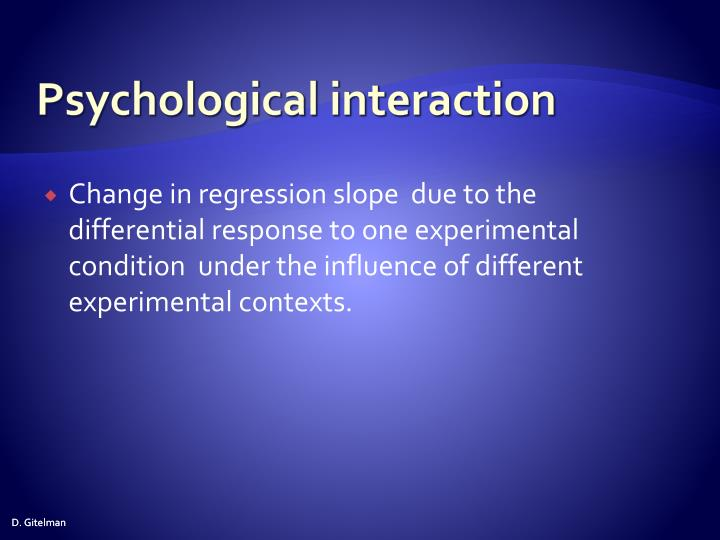 Psychological interaction