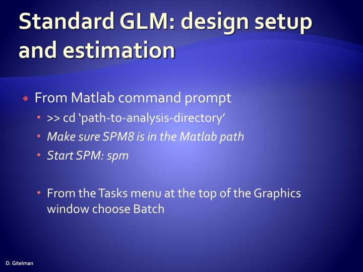 Standard GLM: design setup and estimation