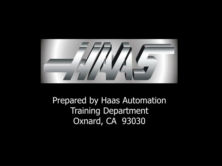 Prepared by Haas Automation