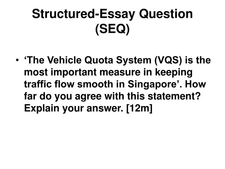 Structured-Essay Question (SEQ)
