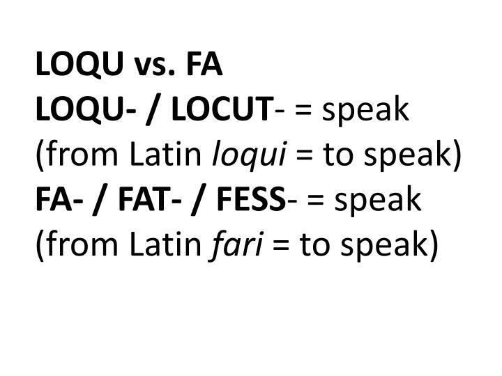 LOQU vs. FA