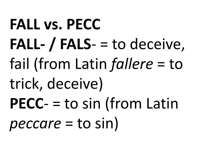 FALL vs. PECC