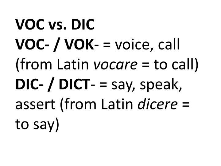 VOC vs. DIC