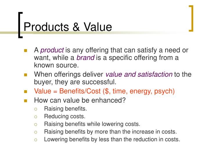Products & Value