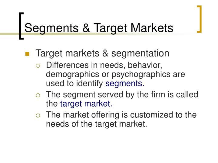 Segments & Target Markets