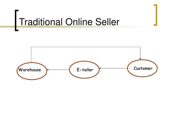 Traditional Online Seller