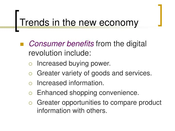 Trends in the new economy