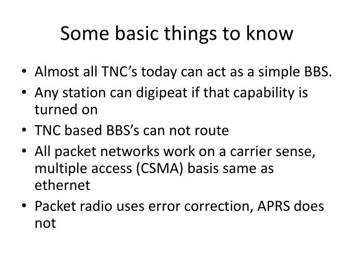 Some basic things to know