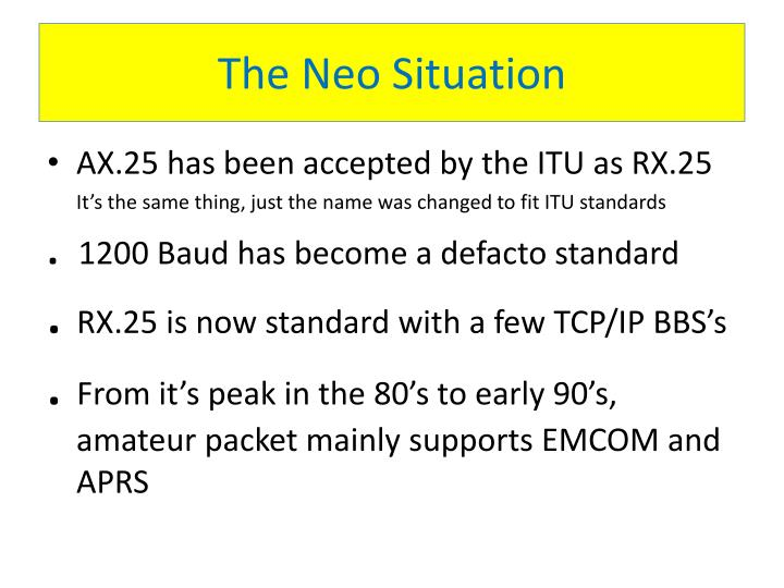 The Neo Situation