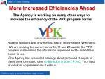 more increased efficiencies ahead