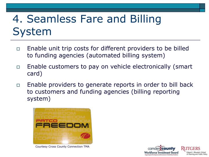 4. Seamless Fare and Billing System