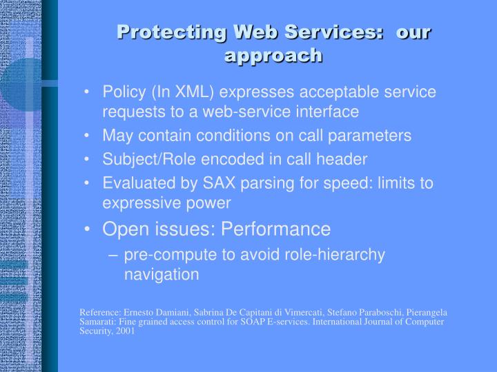 Protecting Web Services:  our approach