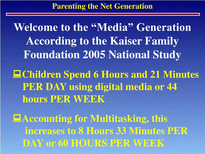 """Welcome to the """"Media"""" Generation"""