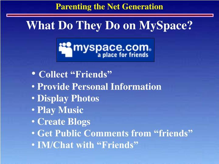 What Do They Do on MySpace?