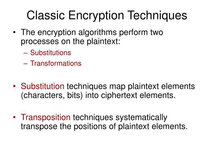 Classic Encryption Techniques