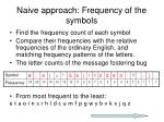 naive approach frequency of the symbols