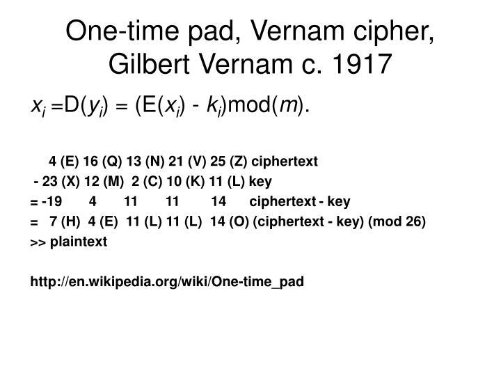 One-time pad, Vernam cipher, Gilbert Vernam c. 1917