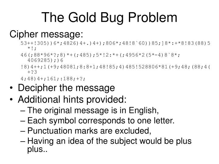 The Gold Bug Problem