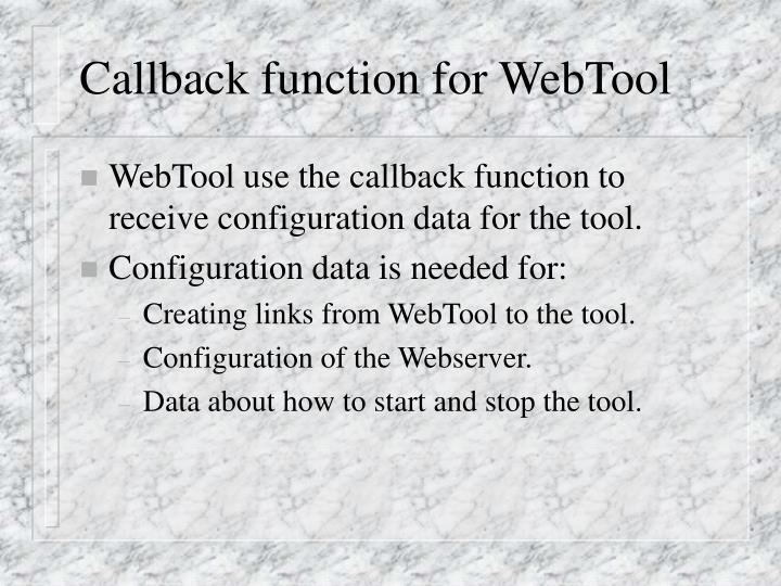 Callback function for WebTool