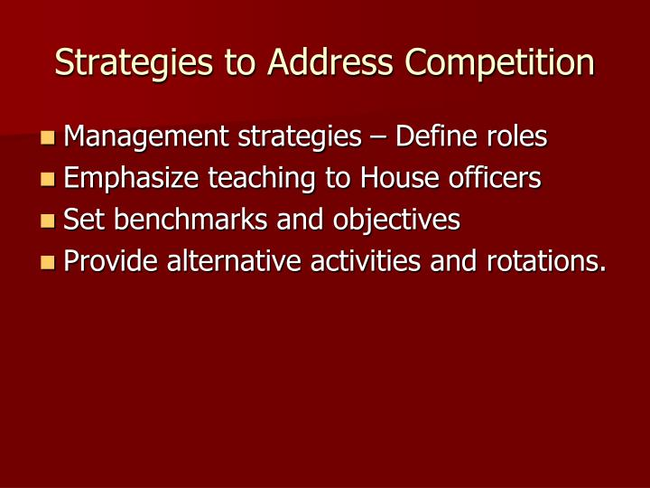 Strategies to Address Competition