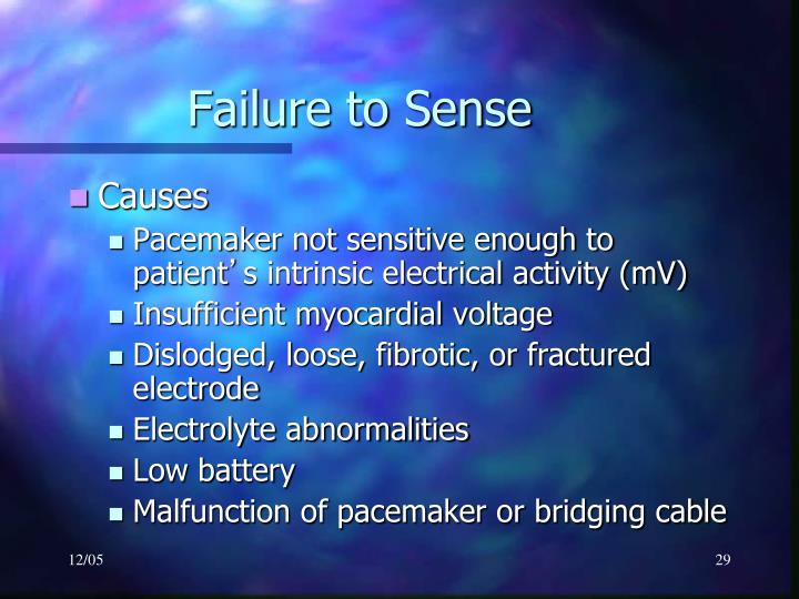 Failure to Sense