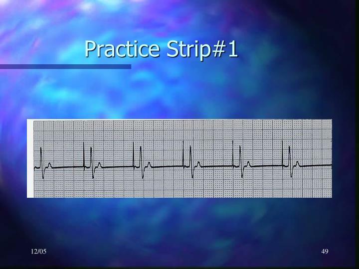 Practice Strip#1