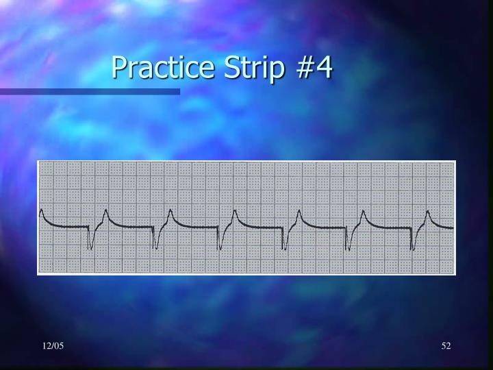 Practice Strip #4