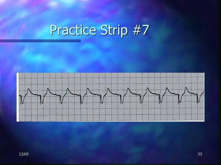 Practice Strip #7