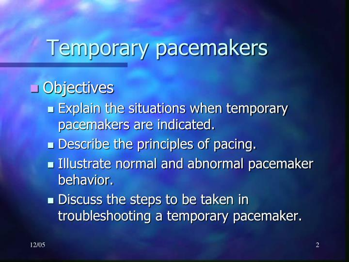 Temporary pacemakers1
