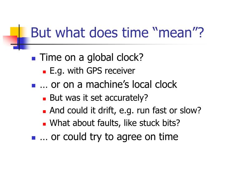 "But what does time ""mean""?"