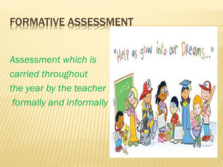 Assessment which is