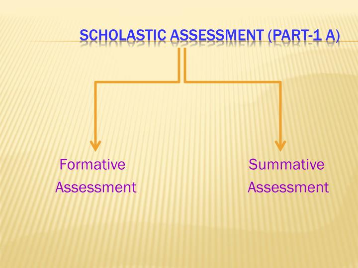 Formative                               Summative