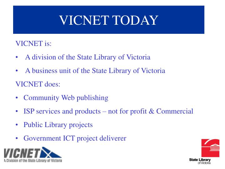 VICNET TODAY