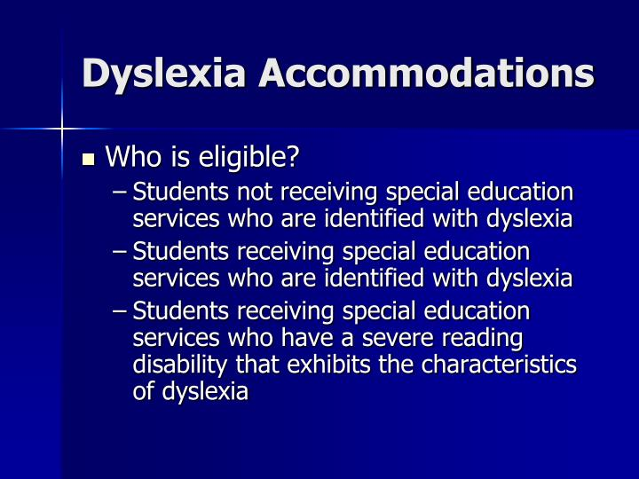 Dyslexia Accommodations