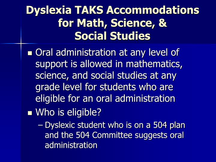 Dyslexia TAKS Accommodations for Math, Science, &