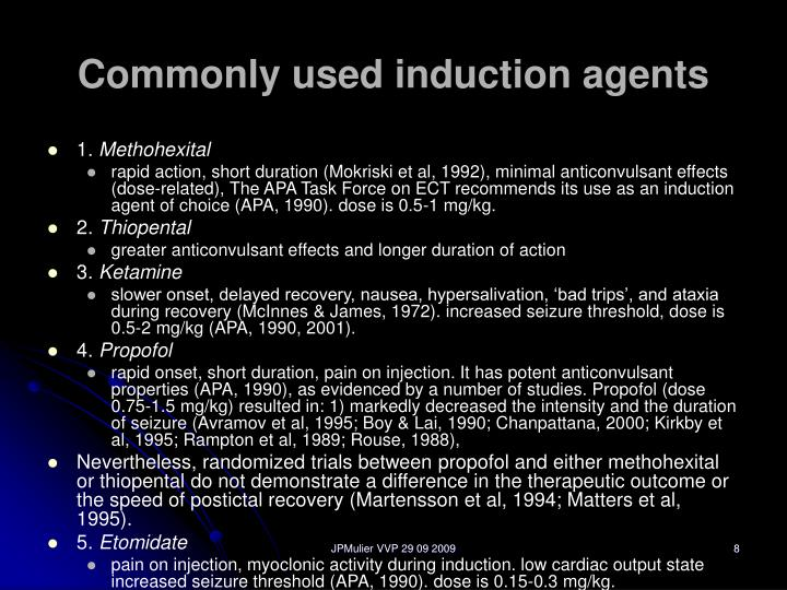 Commonly used induction agents
