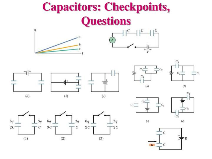 Capacitors: Checkpoints, Questions