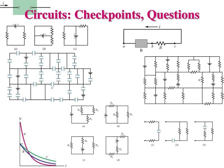 Circuits: Checkpoints, Questions