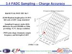 3 4 fadc sampling charge accuracy