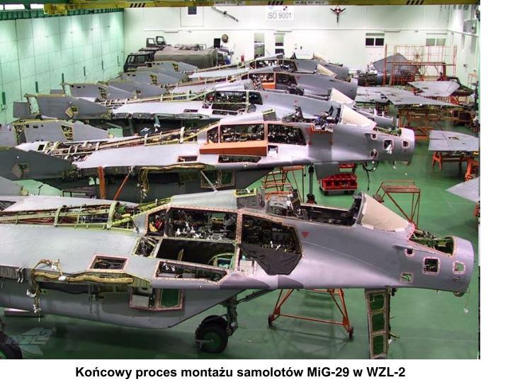 Końcowy proces montażu samolotów MiG-29 w WZL-2