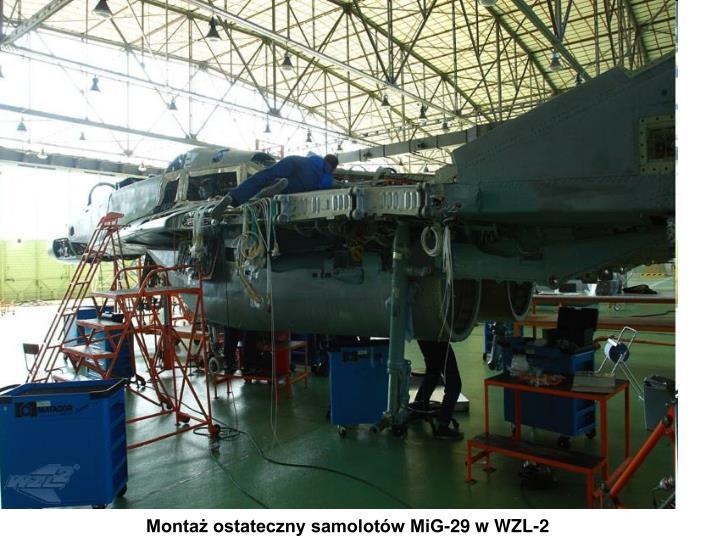 Montaż ostateczny samolotów MiG-29 w WZL-2