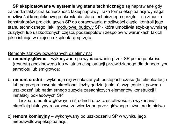 SP eksploatowane w systemie wg stanu technicznego