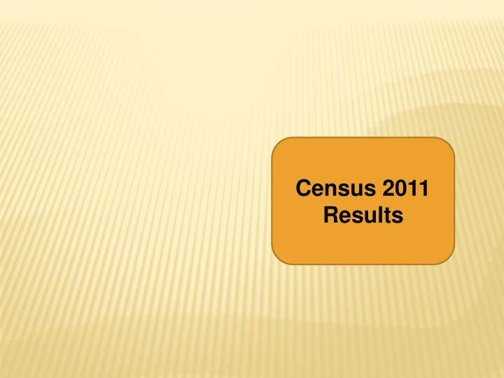 Census 2011 Results