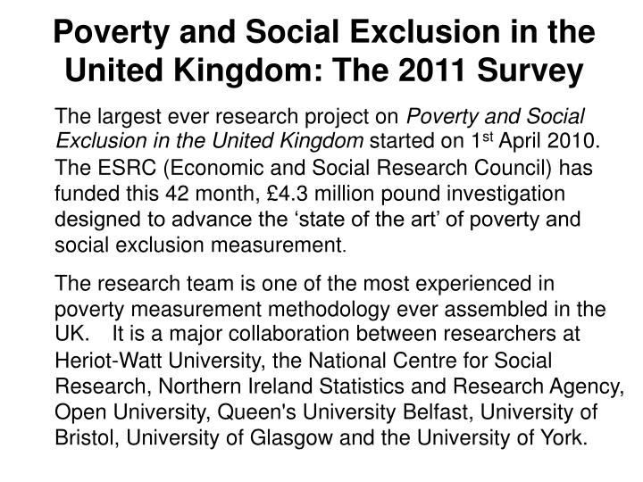 Poverty and Social Exclusion in the United Kingdom: The 2011 Survey